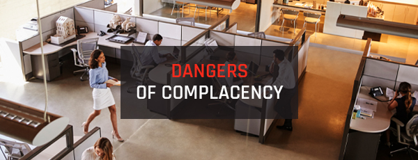 5 Stories that Highlight the Dangers of Complacency