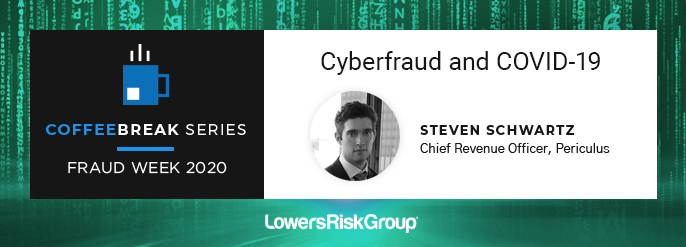 Fraud Week 2020: Cyberfraud and COVID-19